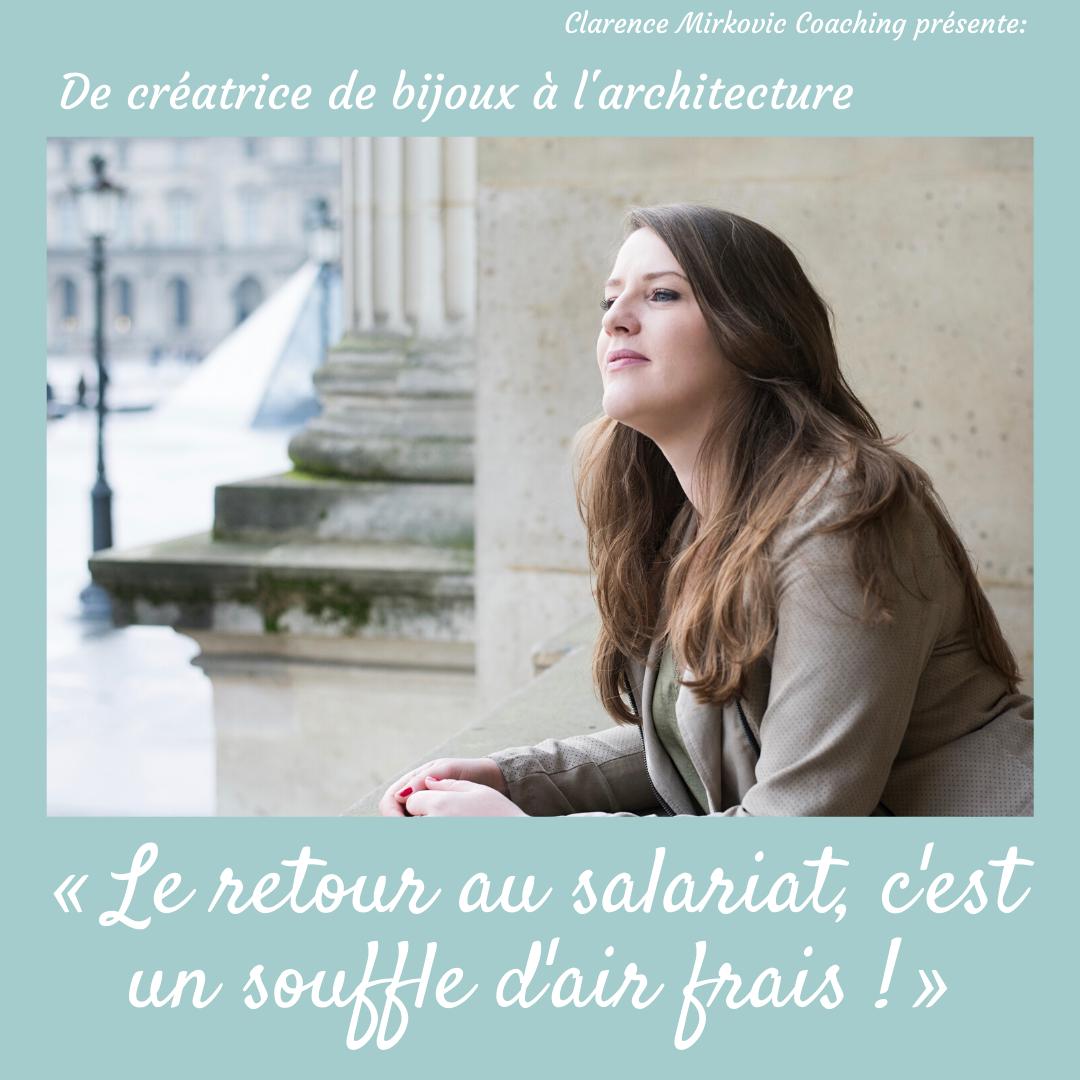 «Le retour au salariat, c'est un souffle d'air frais!», Marie-Astrid